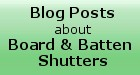 Read our blog and learn more about Kestrel Board and Batten Shutters